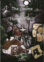 The Gnome of Hammer Mill by Michael Ford