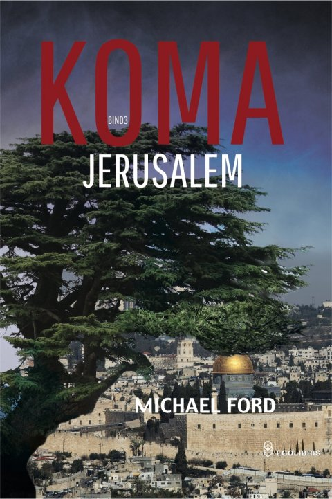 Review Jerusalem by Michael Ford, The COMA Trilogy