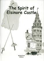 The Spirit of Elsinore Castle - Hamlet's Castle, author Michael Ford