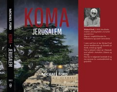 Jerusalem by Michael Ford, the Coma trilogy